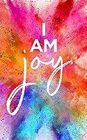 I Am Joy