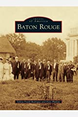 Baton Rouge (Images of America) Kindle Edition
