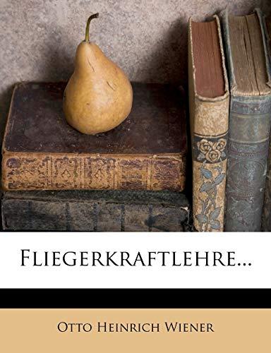 Wiener, O: Fliegerkraftlehre...