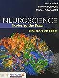 Neuroscience: Exploring the Brain, Enhanced Edition: Exploring the Brain, Enhanced Edition