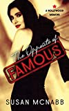 The Opposite of Famous: A Hollywood Memoir
