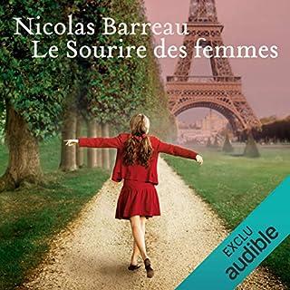 Le sourire des femmes                   Autor:                                                                                                                                 Nicolas Barreau                               Sprecher:                                                                                                                                 Damien Ferrette,                                                                                        Flora Brunier                      Spieldauer: 7 Std. und 28 Min.     3 Bewertungen     Gesamt 4,3