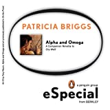 Alpha and Omega: A Companion Novella to Cry Wolf