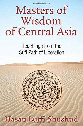 Masters of Wisdom of Central Asia: Sufi Teachings of the Naqshbandi Lineage by Hasan Lufti Shushud (25-Sep-2014) Paperback