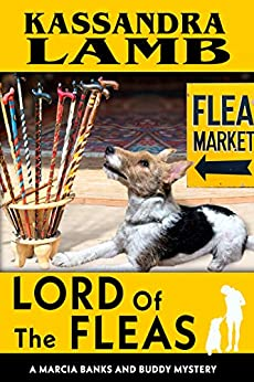 Lord of the Fleas: A Marcia Banks and Buddy Mystery (The Marcia Banks and Buddy Mysteries Book 9) by [Kassandra Lamb]