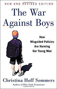 The War Against Boys  How Misguided Policies are Harming Our Young Men