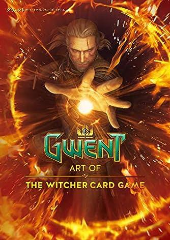 グウェント アート・オブ・ウィッチャーカードゲーム (G-NOVELS)