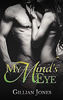 My Mind's Eye (Pub Fiction Book 1) by [Gillian Jones, Book Covers by Ashbee Design, Hot Tree]