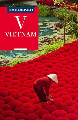 Baedeker Reiseführer Vietnam: mit Downloads aller Karten und Grafiken (Baedeker Reiseführer E-Book)