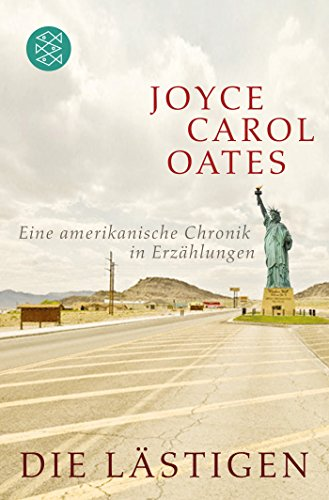 Die Lästigen: Eine amerikanische Chronik in Erzählungen