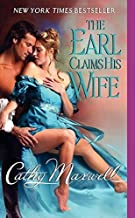 The Earl Claims His Wife (Scandals and Seductions) by Cathy Maxwell (2009-09-29)