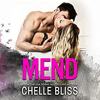 Mend                   By:                                                                                                                                 Chelle Bliss                               Narrated by:                                                                                                                                 Natalie Duke,                                                                                        Rock Engle                      Length: 6 hrs and 19 mins     1 rating     Overall 5.0