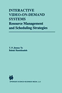 Interactive Video-On-Demand Systems: Resource Management and Scheduling Strategies