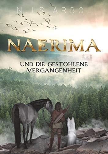 Naerima: und die gestohlene Vergangenheit