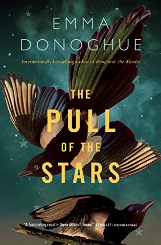 The Pull of the Stars: A Novel by [Emma Donoghue]