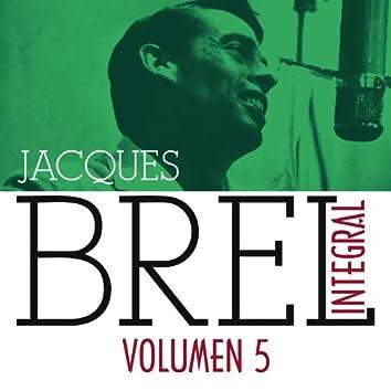 Jacques Brel Integral (1955-1962), Vol. 5/5