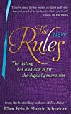 the new rules: the dating dos and don'ts for the digital generation from the bestselling authors of the rules. ellen fein, sherrie sc