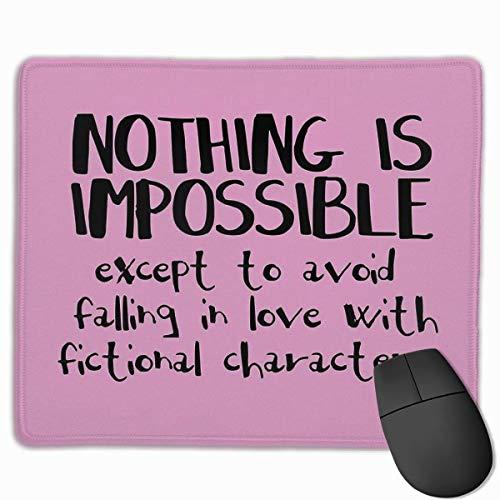 Nein, ist unmöglich, außer, dass du dich nicht in fiktive Figuren verliebst. Schwarzes, rutschfestes Gummi-Mousepad Gaming-Mauspad mit angenähter Kante 11,8 'x 9,8'