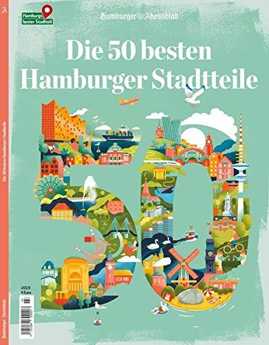 Die 50 besten Hamburger Stadtteile: Das Magazin zur Serie
