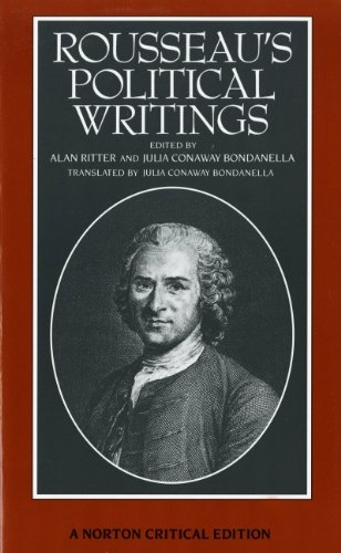 Rousseau's Political Writings: Discourse on Inequality, Discourse on Political Economy, On Social Contract (First Editio