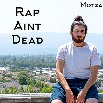 Rap Ain't Dead