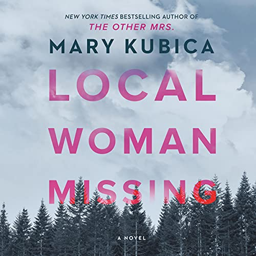 Local Woman Missing Audiobook By Mary Kubica cover art