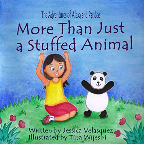 Compare Textbook Prices for More Than Just a Stuffed Animal: The Adventures of Alexa and Pandee  ISBN 9781736960400 by Velasquez, Jessica R,Wijesiri, Tina