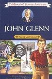 COFA JOHN GLENN (Childhood of Famous Americans)
