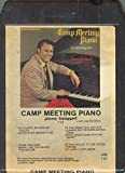 Jimmy Swaggart: Camp Meeting Piano -18312 8 Track Tape
