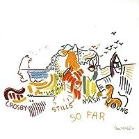 So Far by Stills, Nash & Young Crosby (1994-09-23)