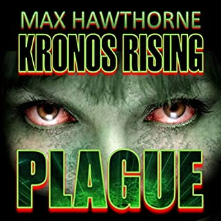 Kronos Rising: Plague Titelbild