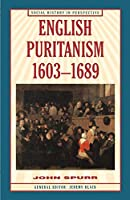 English Puritanism (Social History in Perspective)