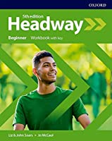 Headway: Beginner: Workbook with Key
