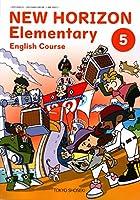 NEW HORIZON Elementary English(5) (小学校外国語科用 文部科学省検定済教科書)