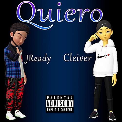 Cleiver & JReady