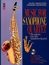 Music for Saxophone Quartet: Music Minus One Soprano Saxophone (Music Minus One (Numbered))