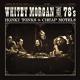 Honky Tonks & Cheap Motels