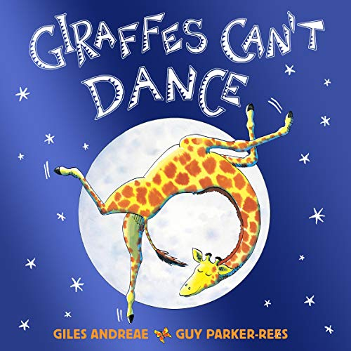 Giraffes Can't Dance Audiobook | Giles Andreae | Audible.com.au