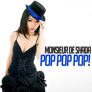 Pop Pop Pop!