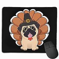 おもしろパグ感謝祭の七面鳥 マウスパッド ゲーミング ゲームオフィス 高級感 おしゃれ 防水 耐久性が良い 滑り止めゴム底 適用 マウスの精密度を上がる