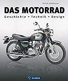 Das Motorrad: Alles zu ber 100 Jahre Motorradgeschichte im Bildband mit hochwertigen teils historischen Fotografien: Informationen zur Industrie, Pionierzeit, ... Yamaha, Kreidler, Kawasaki, Honda...