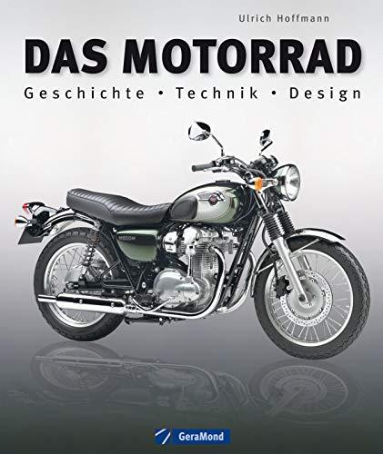 Das Motorrad: Alles zu über 100 ...