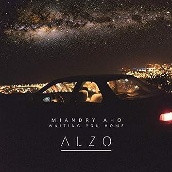 Miandry Aho (Waiting You Home)