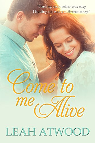 Come to Me Alive by Leah Atwood ebook deal