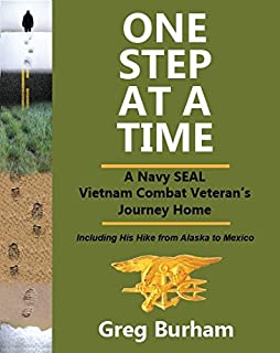 One Step at a Time: A Navy Seal Vietnam Combat Veteran's Journey Home