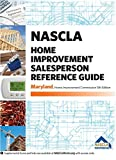 Maryland NASCLA Home Improvement Salesperson Reference Guide, 5th edition