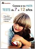 Conoce a tus Hijos. Tests de 7 a 12 Años: 3 (Psicopediatría)