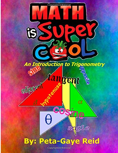 Math Is Super Cool- An Introduction To Trigonometry