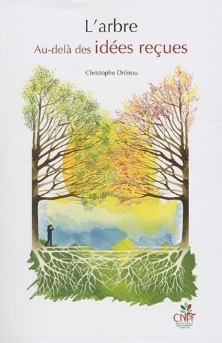 L'arbre. Au-delà des idées reçues + le jeu des 22 arbres