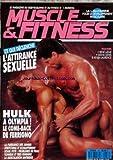 MUSCLE ET FITNESS [No 58] du 01/08/1992 - L'ATTIRANCE SEXUELLE - HULK A OLYMPIA - FERRIGNO - LESJAMBES - SOLEIL - LA MUSCULATION ANTIRIDES.